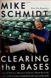 Clearing the Bases, Mike Schmidt, 0060854995