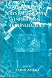 Advances in Crystal Growth Inhibition Technologies, , 0306464993