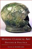 Making Classical Art : Process and Practice, , 0752414992