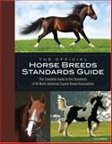 The Official Horse Breeds Standards Guide, Fran Lynghaug, 0760334994