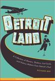 Detroitland, Richard Bak, 0814334997