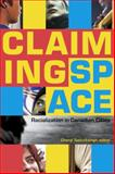 Claiming Space : Racialization in Canadian Cities, , 0889204993