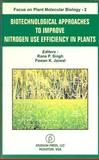 Biotechnological Approaches to Improve Nitrogen Use Efficiency in Plants : Focus on Plant Molecular Biology - 2, Rita Singh, 0976184990