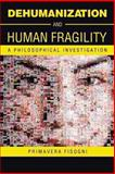 Dehumanization and Human Fragility, Fisogni Primavera, 1491884991