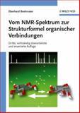 Vom NMR-Spektrum zur Strukturformel organischer Verbindungen, Breitmaier, Eberhard, 3527314997