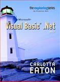Exploring Microsoft Visual Basic. NET Brief, Eaton, Carlotta, 0131434993
