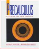 Precalulus : Graphing and Data Analysis, Sullivan, Michael, 0137784996
