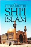 An Introduction to Shi'i Islam : The History and Doctrines of Twelver Shi'ism, Momen, Moojan, 0300034997