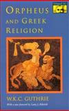 Orpheus and Greek Religion, Guthrie, W. K. C., 0691024995