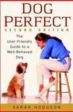 Dog Perfect, Sarah Hodgson, 0764524992