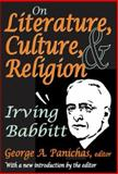 On Literature, Culture, and Religion, Babbitt, Irving, 141280499X