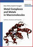 Metal Complexes and Metals in Macromolecules 9783527304998