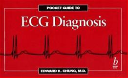 Pocket Guide to ECG Diagnosis, Chung, Edward K., 0865424993
