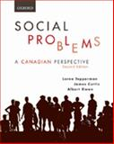 Social Problems : A Canadian Perspective, Tepperman, Lorne and Curtis, James E., 0195425006