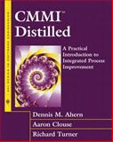 CMMI Distilled : A Practical Introduction to Integrated Process Improvement, Ahern, Dennis and Clouse, Aaron, 0201735008