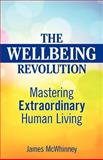 The Wellbeing Revolution, James McWhinney, 0987215000