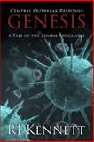 Central Outbreak Response, R. J. Kennett, 0989985008