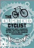 The Enlightened Cyclist, BikeSnobNYC, 1452105006