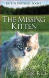 The Missing Kitten, Jesse Rice, 1490585001