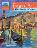 The Grand Canal in Acrylics, Wendy Jelbert, 1844485005