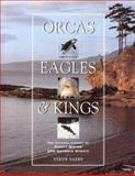 Orcas, Eagles and Kings, Steve Yates, 188217500X