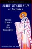 Saint Athanasius of Alexandria : Original Research and New Perspectives, Dragas, George Dion, 1933275006