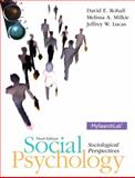 Social Psychology, Rohall, David E. and Milkie, Melissa A., 020523500X