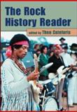 The Rock History Reader, Theo Cateforis, 041597500X