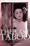 The Last Taboo : Women and Body Hair, Lesnik-Oberstein, Karin, 0719075009