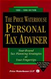 The Price Waterhouse Personal Tax Adviser : Year Round Tax Planning Strategies at Your Fingertips, 1995-96 Edition, Pricewaterhouse Staff, 0786305002
