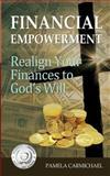 Financial Empowerment, Pamela Carmichael, 0991785002