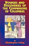 Voyages and Discoveries of the Companions of Columbus, Washington Irving, 1585095001
