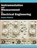 Instrumentation and Measurement in Electrical Engineering, Roman Malaric, 1612335004