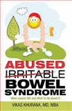 Abused (Irritable) Bowel Syndrome, Vikas Khurana, 1940955009