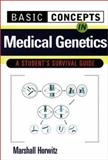 Basic Concepts in Medical Genetics, Horwitz, Marshall, 0071345000