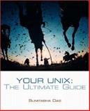 Your UNIX : The Ultimate Guide, Das, Sumitabha, 0072405007