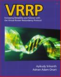 VRRP : Increasing Reliability and Failover with the Virtual Router Redundancy Protocol, Srikanth, Ayikudy and Onart, Adnan Adam, 0201715007