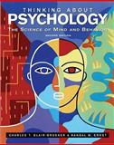 Thinking about Psychology : The Science of Mind and Behavior, Blair-Broeker, Charles T. and Ernst, Randy, 0716785005