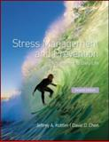 Stress Management and Prevention, Jeffrey A. Kottler and David D. Chen, 0415885000