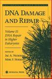 DNA Damage and Repair : DNA Repair in Higher Eukaryotes, Hoekstra, Merl F., 089603500X