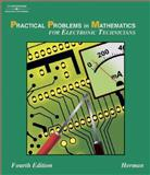 Practical Problems in Mathematics for Electronic Technicians, Herman, Stephen L., 1401825001