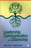 Leadership Communication as Citizenship, Burtis, John O. and Turman, Paul D., 1412955009