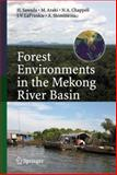 Forest Environments in the Mekong River Basin, Robert A. Goldenberg, Goldenberg, 4431465006