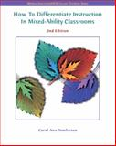 How to Differentiate Instruction in Mixed-Ability Classrooms, Tomlinson, Carol Ann, 013119500X