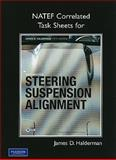 NATEF Task Sheets for Automotive Steering, Suspension and Alignment, Halderman, James D., 0135085004