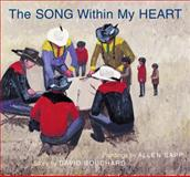 Song Within My Heart, David Bouchard and Allen Sapp, 088995500X