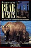 Backcountry Bear Basics, David Smith, 089886500X