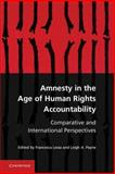 Amnesty in the Age of Human Rights Accountability : Comparative and International Perspectives, , 1107025001