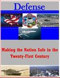 Making the Nation Safe in the Twenty-First Century, Naval Postgraduate Naval Postgraduate School, 1500295000