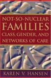 Not-So-Nuclear Families 9780813535005